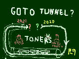 GO TO Tunnel ?